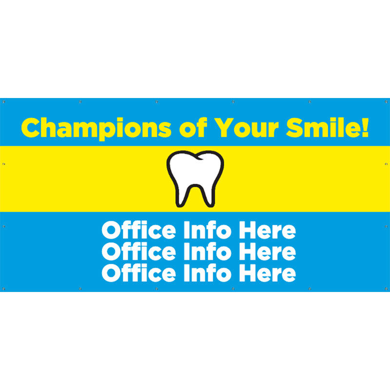 Champions of Your Smile - 48x96 Banner