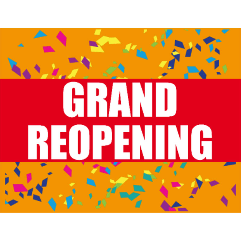 Grand Reopening - 18x24 Yard Sign