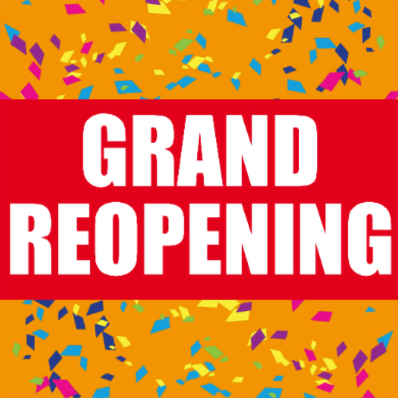Grand Reopening - 24x24 Yard Sign