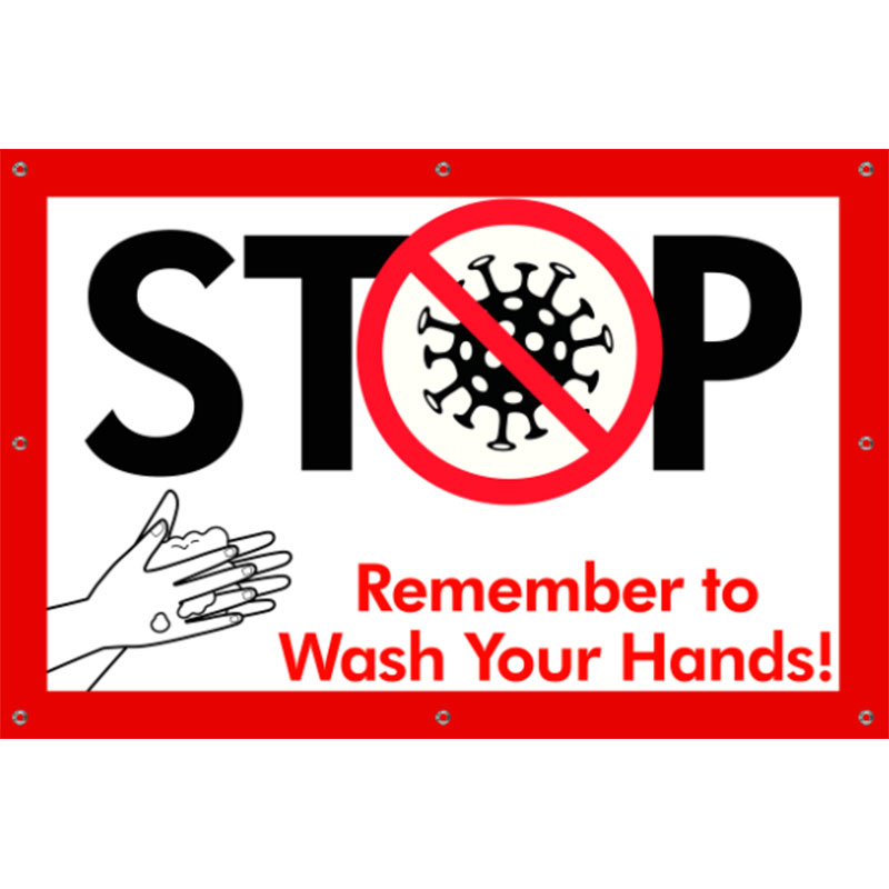 Stop Wash Hands - 24x36 Banner - Covid