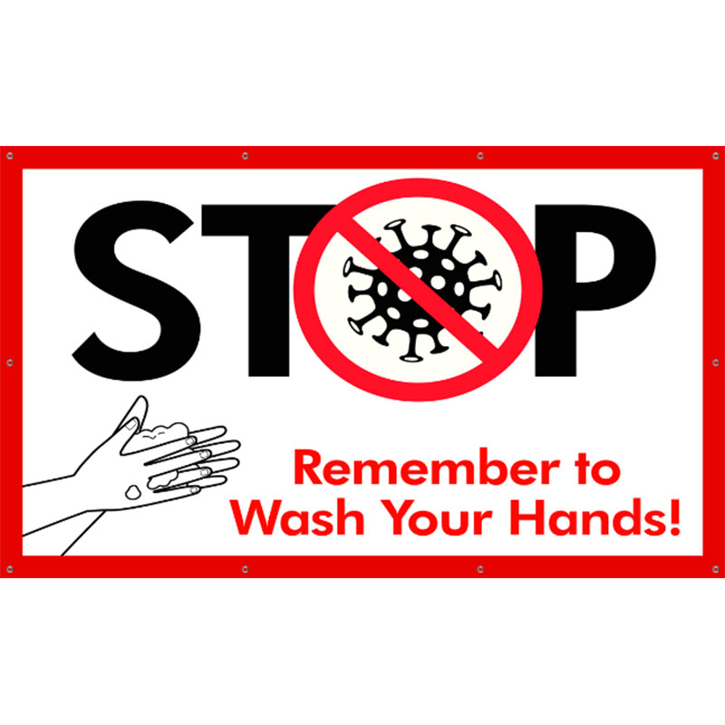 Stop Wash Hands - 36x60 Banner - Covid