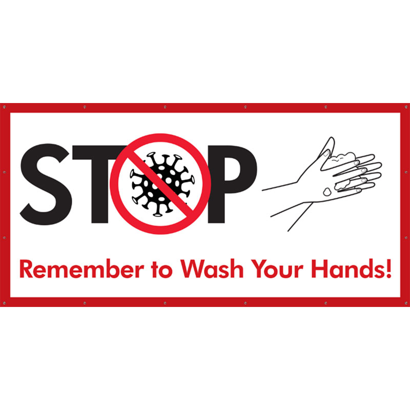 Stop Wash Hands - 48x96 Banner - Covid